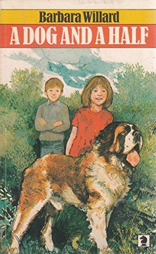 Dog and a Half (Knight Books): Willard, Barbara
