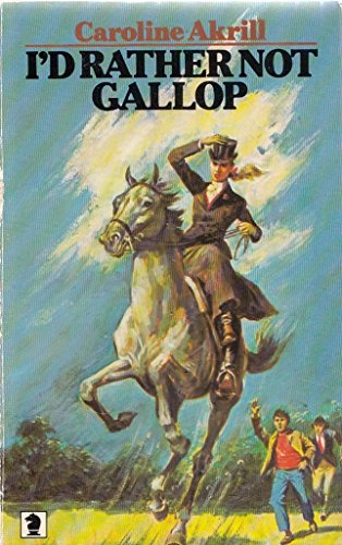 9780340238530: I'd Rather Not Gallop (Knight Books)