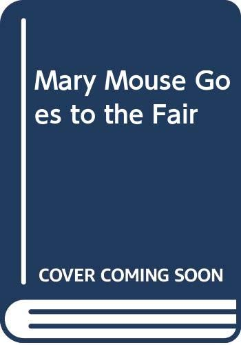 9780340238998: Mary Mouse Goes to the Fair