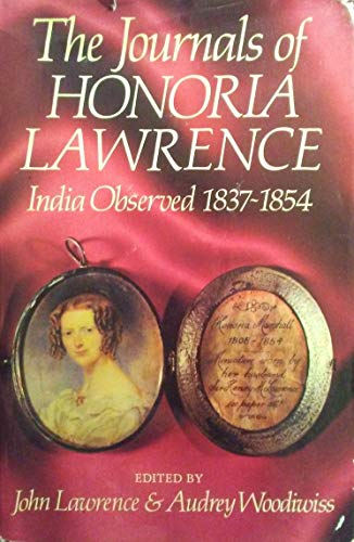 The Journals of Honoria Lawrence: India Observed: Honoria Lawrence