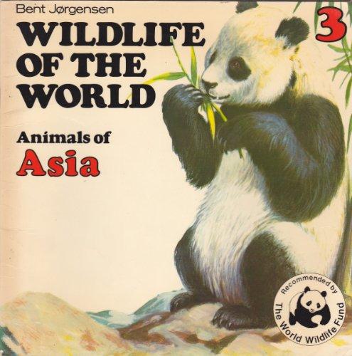 9780340239650: Wildlife of the World: Animals of Asia Bk. 3