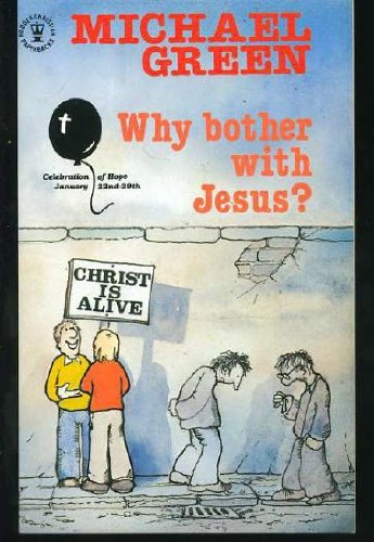 9780340240083: Why Bother with Jesus? (Hodder Christian Paperbacks)