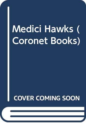9780340241684: Medici Hawks (Coronet Books)