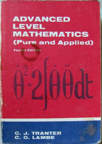 9780340242025: Advanced Level Mathematics (Pure and Applied)