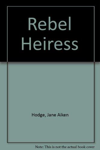 9780340242032: Rebel Heiress