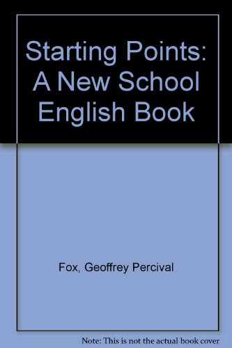 9780340243312: Starting Points: A New School English Book