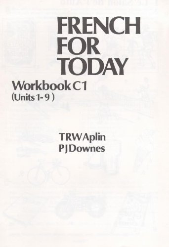French For Today: Workbook C1: Workbk.1 Pt. C (9780340243688) by Peter Downes; T Aplin