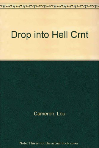 9780340245064: Drop into Hell Crnt