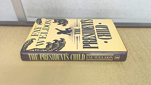9780340245644: The President's Child
