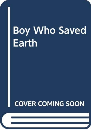 9780340246016: Boy Who Saved Earth