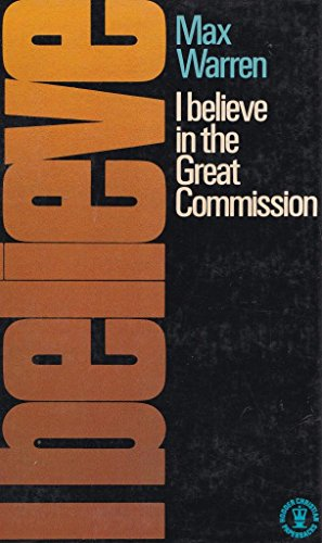 9780340246108: I Believe in the Great Commission (Hodder Christian paperbacks)