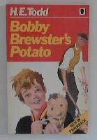 Bobby Brewster's Potato (Knight Books) (9780340247150) by H.E. Todd