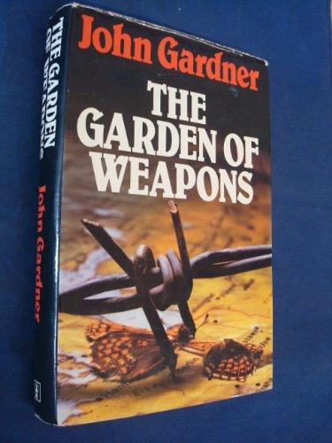 9780340248201: Garden of Weapons