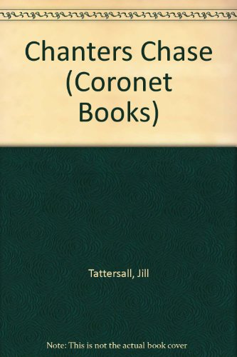 9780340248539: Chanters Chase (Coronet Books)