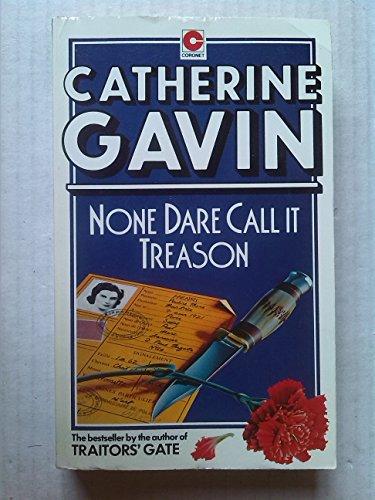 9780340248638: None Dare Call it Treason (Coronet Books)