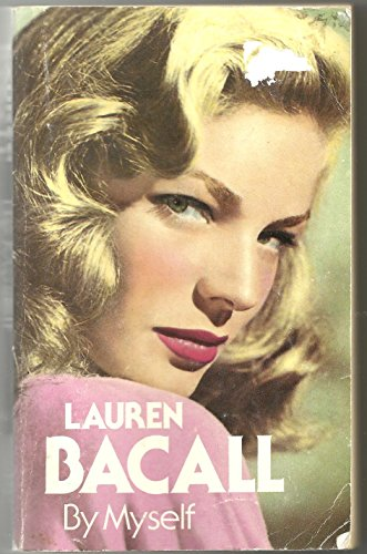 9780340249352: Lauren Bacall, by Myself
