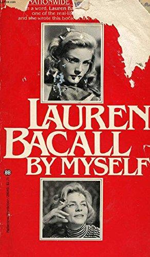 9780340249352: Lauren Bacall, by Myself (Coronet Books)