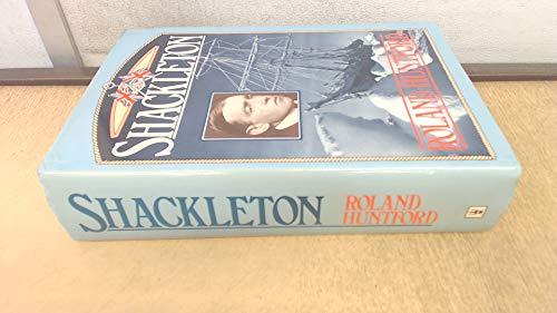 Shackleton: Huntford, Roland
