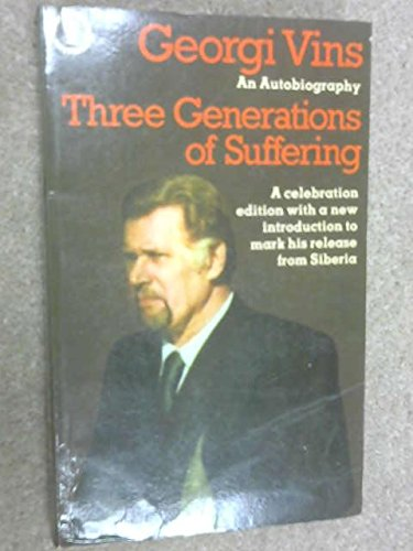 9780340250235: Three Generations of Suffering (Keston books)