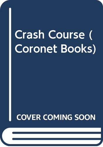 9780340250754: Crash Course (Coronet Books)