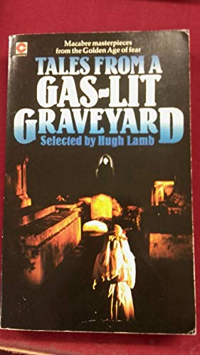 9780340250976: Tales from a Gas-lit Graveyard