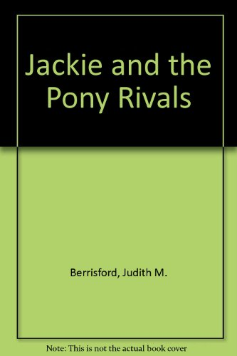 9780340252062: Jackie and the Pony Rivals