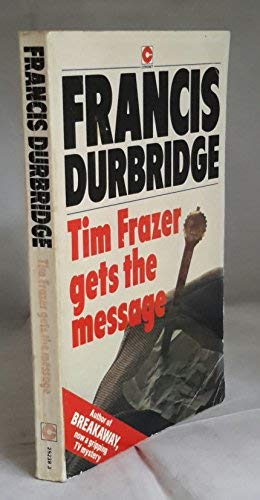 Tim Frazer Gets the Message (0340252383) by Francis Durbridge