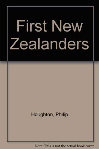 The First New Zealanders: Houghton, Philip