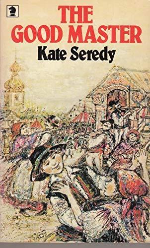 9780340252420: Kate Seredy Good Master Kgt