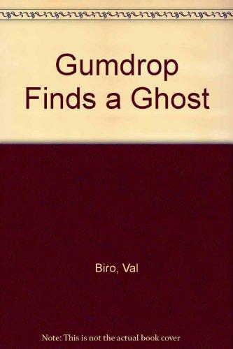 9780340252512: Gumdrop Finds a Ghost