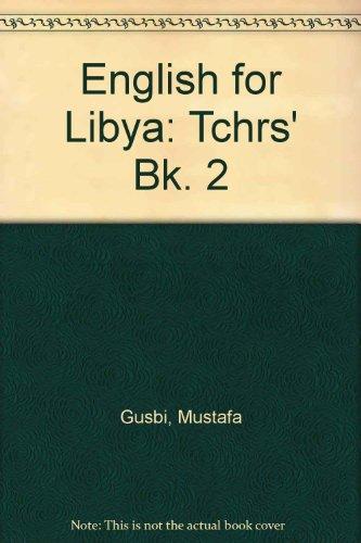 9780340252574: English for Libya: Tchrs' Bk. 2