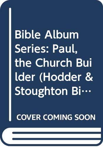PAUL THE CHURCH BUILDER Hodder & Stoughton: Rene Berthier et