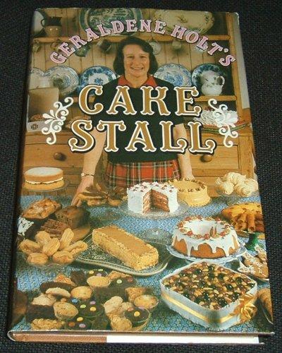 Geraldene Holt's Cake Stall: Geraldene Holt