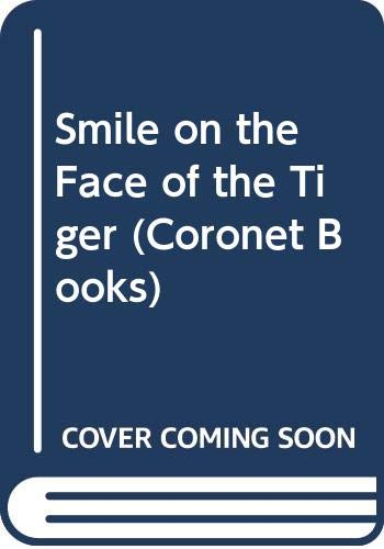 9780340254127: Smile on the Face of the Tiger (Coronet Books)