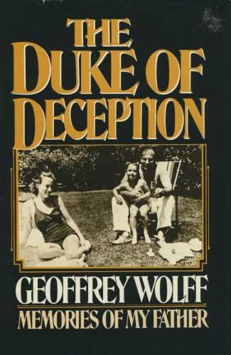 Duke of Deception: Memoir of the Author's Father (0340254696) by Wolff, Geoffrey