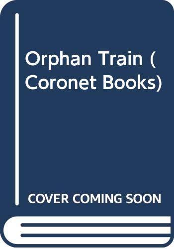 9780340255438: Orphan Train (Coronet Books)