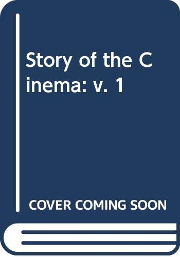 The story of Cinema; Volume One -: Shipman, David