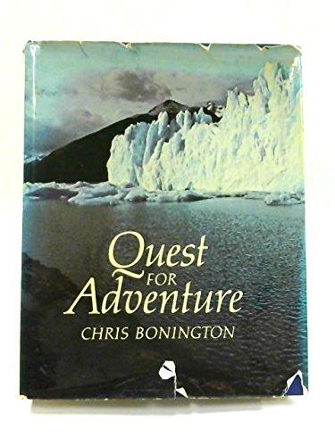 Quest for Adventure: Bonington, Sir Chris