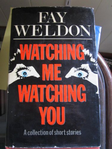 9780340256008: Watching Me, Watching You