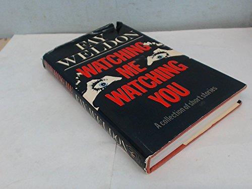 9780340256008: 'WATCHING ME, WATCHING YOU'