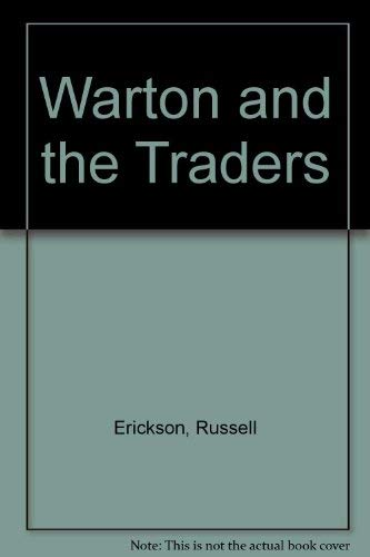 9780340256152: Warton and the Traders