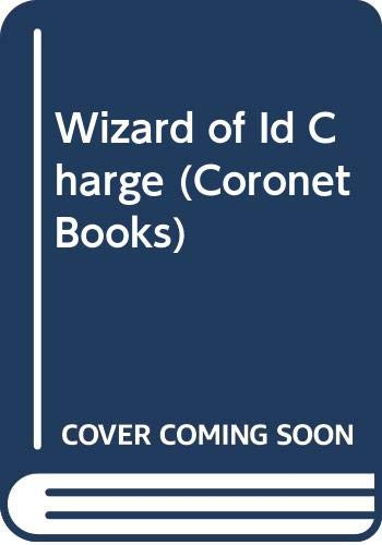 Wizard of Id Charge (Coronet Books) (9780340256794) by Hart, Johnny; Parker, Brant