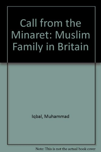 Call from the Minaret: A Muslim Family in Britain.