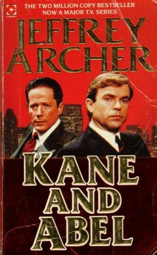 Kane and Abel (Coronet Books): JEFFREY ARCHER