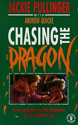 9780340257609: Chasing the Dragon (Hodder Christian paperbacks)