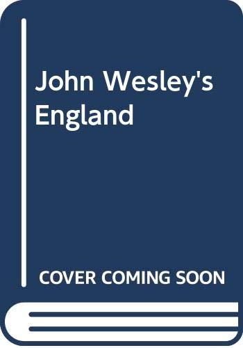 John Wesley's England, a 19th Century Pictorial: Richard Bewes
