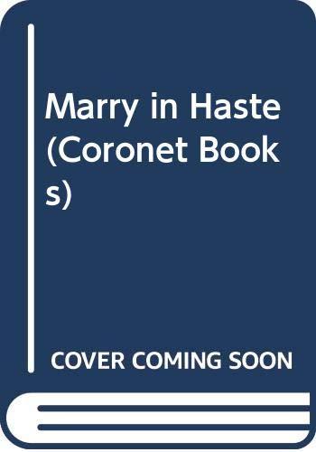 Marry in Haste (Coronet Books): Hodge, Jane Aiken