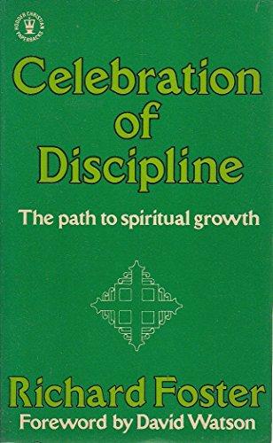 9780340259924: Celebration of Discipline (Hodder Christian paperbacks)