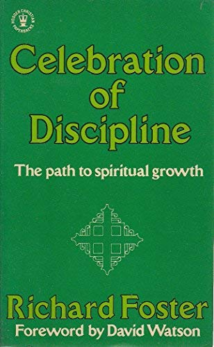 9780340259924: Celebration of Discipline (Hodder Christian paperbacks)