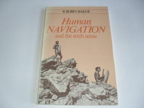 9780340260814: Human Navigation and the Sixth Sense (Biological Science Texts)